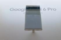 谷歌Pixel6Pro在第一个动手视频中泄露